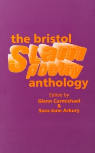 The Bristol Poetry Slam Anthology by Rosalyn Chissick